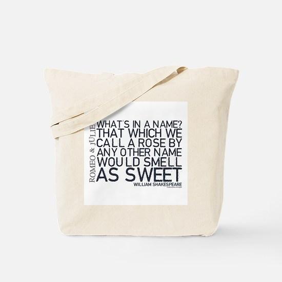 Romeo & Juliet Rose Quote Tote Bag