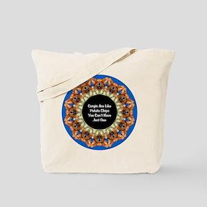 Corgis Are Like Potato Chips... Tote Bag