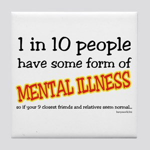 Mental Illness Tile Coaster