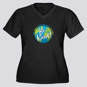 In a world where you can be anything, be kind! Plu
