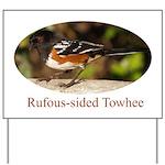 Rufous-sided Towhee Yard Sign