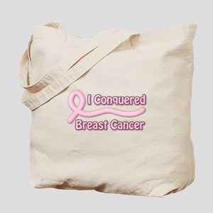 I Conquered Breast Cancer Tote Bag