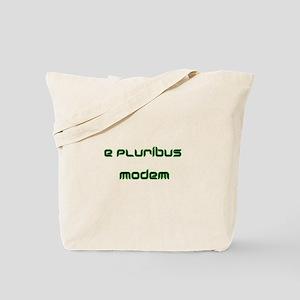 e pluribus modem Tote Bag