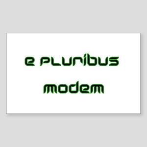 e pluribus modem Rectangle Sticker