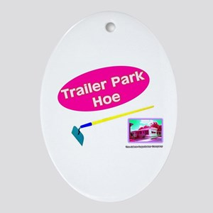 Trailer Park Hoe Keepsake (Oval)