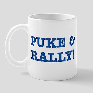 Puke & rally Quote - Blue Mug