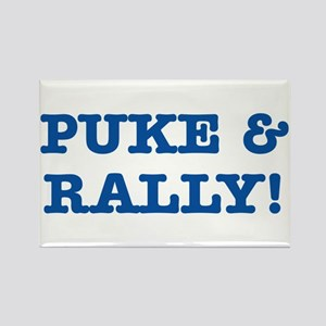Puke & rally Quote - Blue Rectangle Magnet