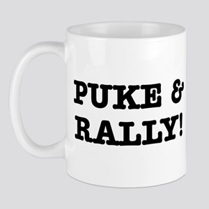 Puke & Rally Quote -Black or Mug
