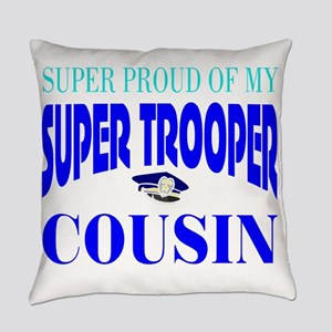 Super trooper cousin Everyday Pillow