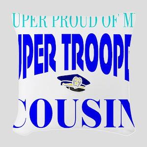 Super trooper cousin Woven Throw Pillow