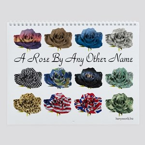 A Rose By Any Other Name Wall Calendar