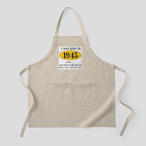 BORN IN 1945 BBQ Apron