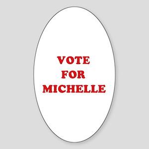 Vote for Michelle Oval Sticker