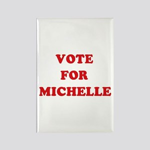 Vote for Michelle Rectangle Magnet