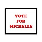 Vote for Michelle Framed Panel Print