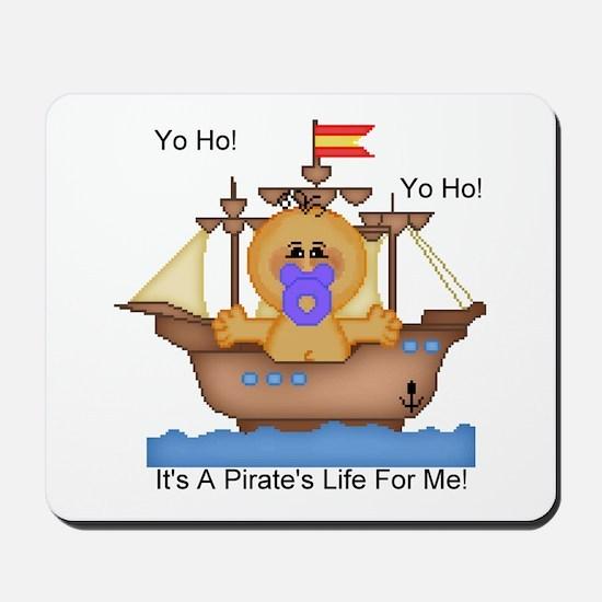 YoHo YoHo It's A Pirate's Life Mousepad