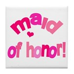 Pink Kiss Maid of Honor Tile Coaster