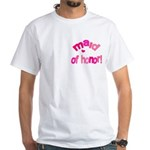 Pink Kiss Maid of Honor White T-Shirt