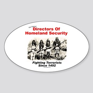 Homeland Security Since 1492 Oval Sticker