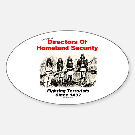 Homeland Security Since 1492 Oval Decal