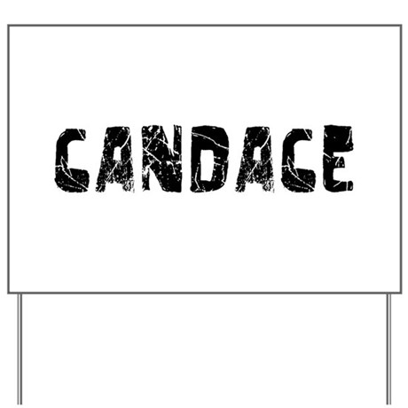 Candace Faded (Black) Yard Sign