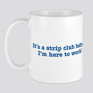 Strip Club Quote - Blue Impri Mug