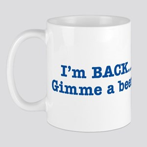 I'm BACK Quote - Blue Mug