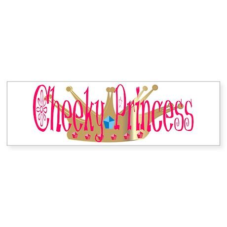 Cheeky Princess Bumper Sticker