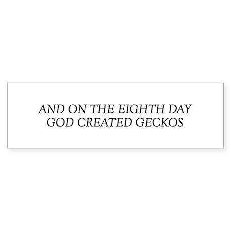 8TH DAY Geckos Bumper Sticker
