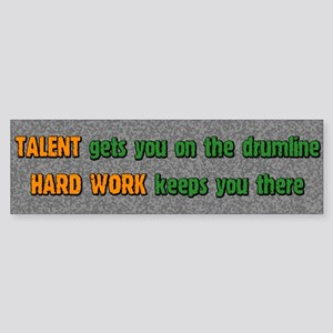 Hard Work Drumline Bumper Sticker