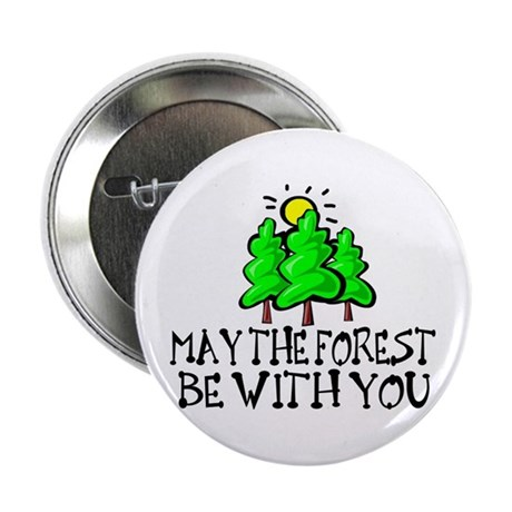 """May The Forest 2.25"""" Button"""
