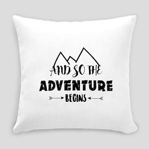adventure begins Everyday Pillow