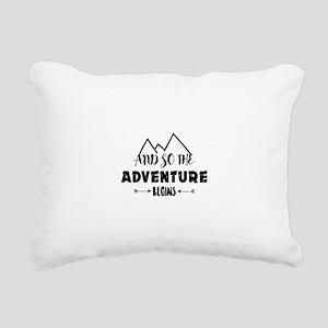 adventure begins Rectangular Canvas Pillow