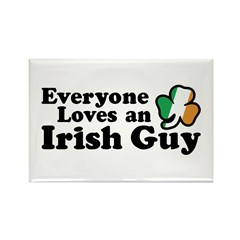 Everyone Loves an Irish Guy Rectangle Magnet
