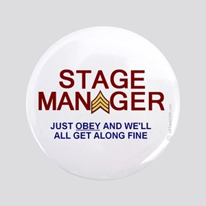 """Stage Manager theater humor 3.5"""" Button OBEY"""