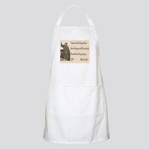 Martin Luther had the Pope, Self BBQ Apron