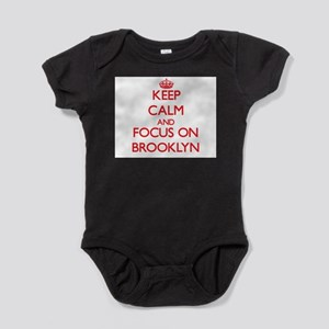 Keep Calm and focus on Brooklyn Body Suit