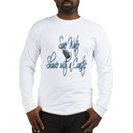Shower with a Coastie Long Sleeve T-Shirt