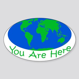 Earth Day You Are Here Sticker (Oval)