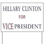 Vice President Hillary Yard Sign