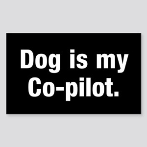 Dog Is My Co-Pilot Sticker (rectangle)