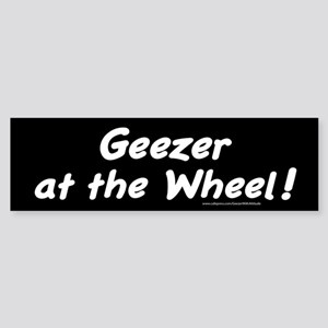 Geezer at the Wheel Bumper Sticker