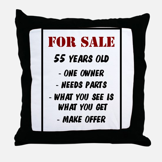 For Sale 55 Years Old Throw Pillow