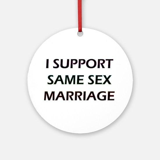 I Support Same Sex Marriage Keepsake (Round)