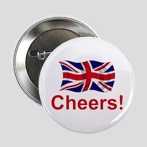 """British Cheers! 2.25"""" Button"""