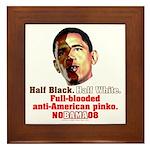 Full-blooded Pinko anti-Obama Framed Tile