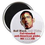 Full-blooded Pinko anti-Obama Magnet