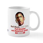 Full-blooded Pinko anti-Obama Mug