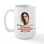 Full-blooded Pinko anti-Obama Large Mug