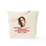 Full-blooded Pinko anti-Obama Tote Bag